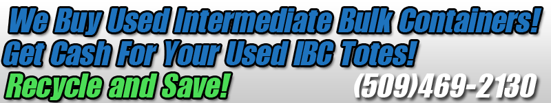 Recycle IBC Recycling Intermediate Bulk Containers Recycled Tanks Bottles Totes Yakima Washington